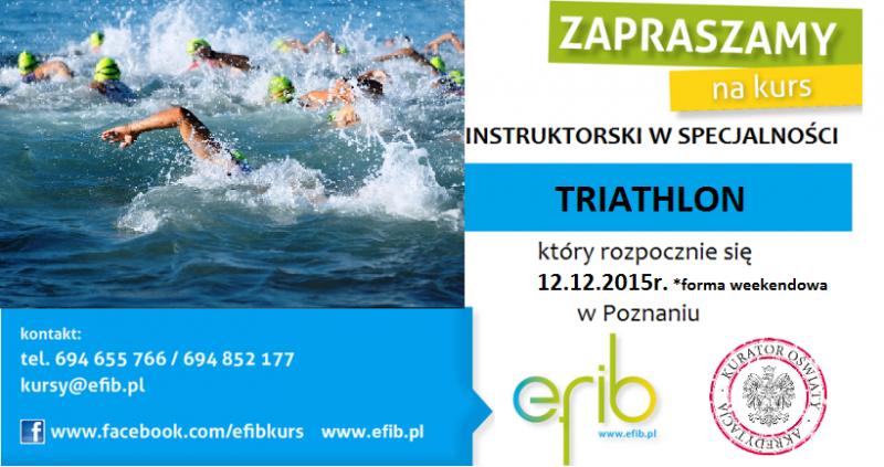 Kurs Instruktora Triathlonu pod patronatem Polskiego i Wielkopolskiego Związku Triathlonu